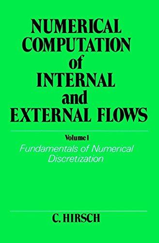 9780471923855: Numerical Computation of Internal and External Flows: Fundamentals of Numerical Discretization: 001