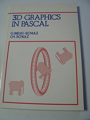 9780471924517: 3D Graphics in PASCAL