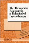9780471924586: The Therapeutic Relationship in Behavioural Psychotherapy (Wiley Series in Psychotherapy and Counselling)