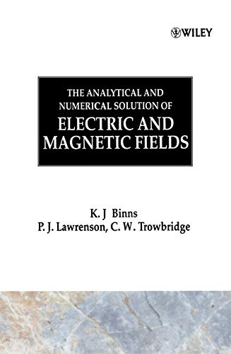 The Analytical and Numerical Solution of Electric: Trowbridge, C. W.,