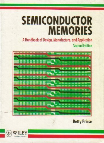 9780471924654: Semiconductor Memories: A Handbook of Design, Manufacture and Application
