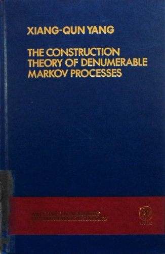 9780471924906: The Construction Theory of Denumerable Markov Processes (Wiley Series in Probability and Statistics)