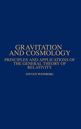 9780471925675: Gravitation and Cosmology: Principles and Applications of the General Theory of Relativity