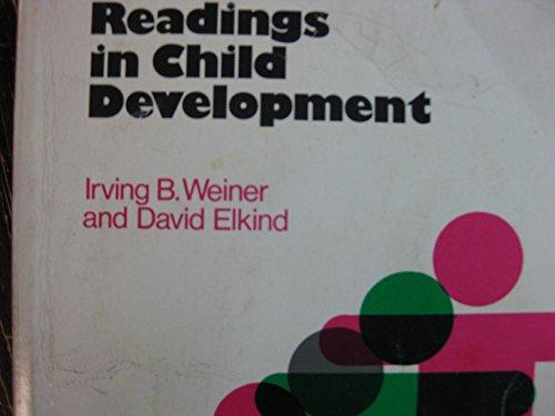 Readings in Child Development: Weiner, Irving B.