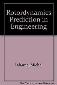 9780471926337: Rotordynamics Prediction in Engineering