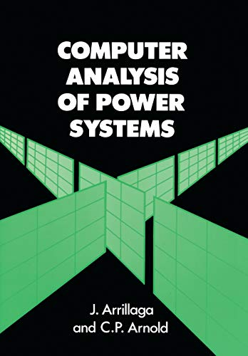9780471927600: Computer Analysis of Power Systems