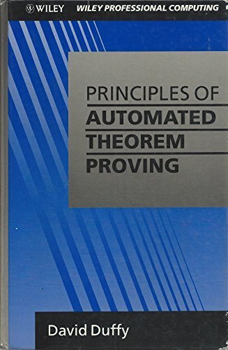 9780471927846: Principles of Automated Theorem Proving (Wiley Professional Computing)