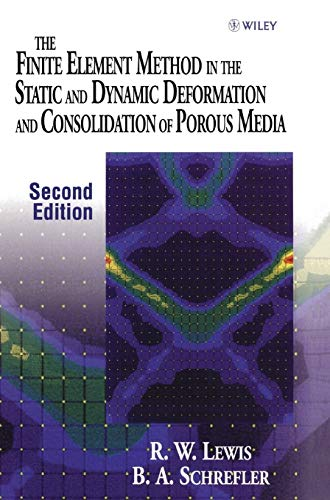 9780471928096: The Finite Element Method in the Static and Dynamic Deformation and Consolidation of Porous Media, 2nd Edition