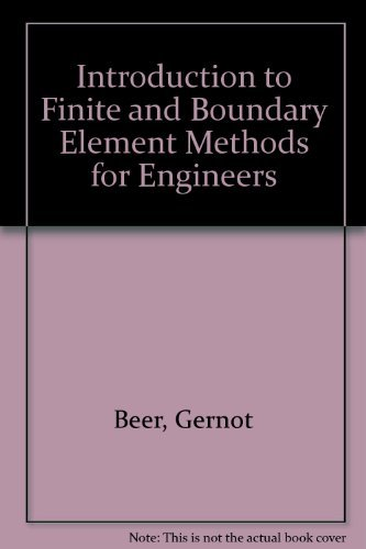 9780471928133: Introduction to Finite and Boundary Element Methods for Engineers