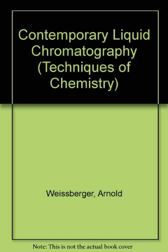 Contemporary Liquid Chromatography;: Scott, R. P. W.,