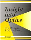 Insight Into Optics: Ditchburn, R. W.,