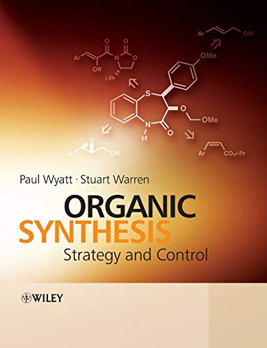 9780471929635: Organic Synthesis: Strategy and Control