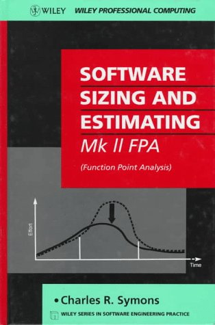 Software Sizing and Estimating: MK II FPA: Symons, Charles R.