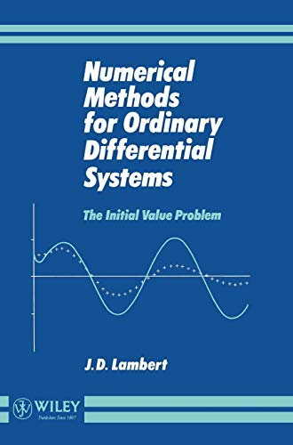 9780471929901: Numerical Methods for Ordinary Differential Systems: The Initial Value Problem