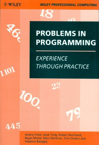 9780471930174: Problems in Programming: Experience Through Practice (Wiley Professional Computing)