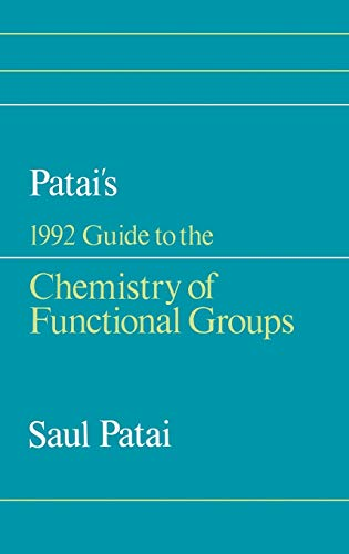 9780471930228: Patai's 1992 Guide to the Chemistry of Functional Groups (Patai's Chemistry of Functional Groups)