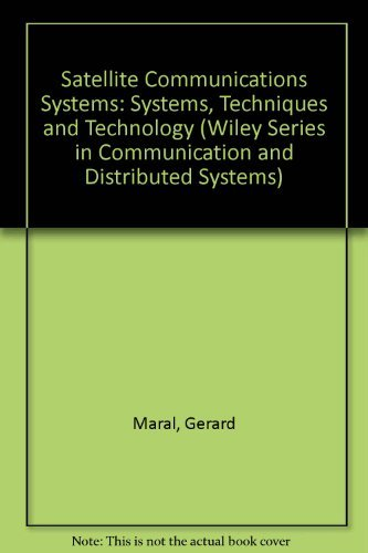 9780471930327: Satellite Communications Systems: Systems, Techniques and Technology (Wiley Series in Communications & Distributed Systems)