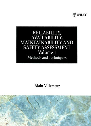 Methods and Techniques, Volume 1, Reliability, Availability