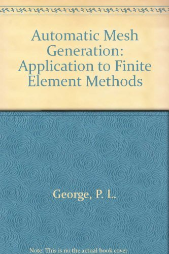 9780471930976: Automatic Mesh Generation: Application to Finite Element Methods