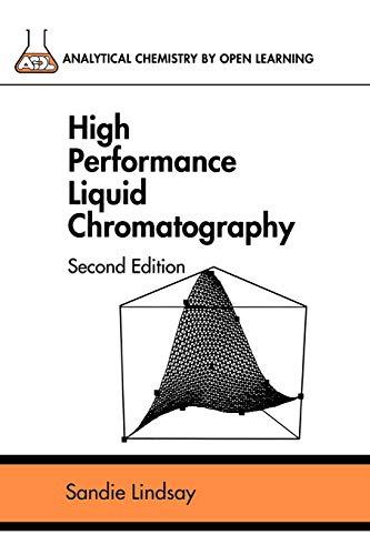 9780471931157: High Performance Liquid Chromatography, 2nd Edition