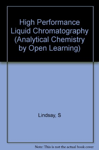 9780471931805: High Performance Liquid Chromatography (Analytical Chemistry by Open Learning)