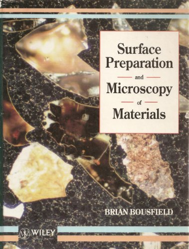 9780471931812: Surface Preparation and Microscopy of Materials