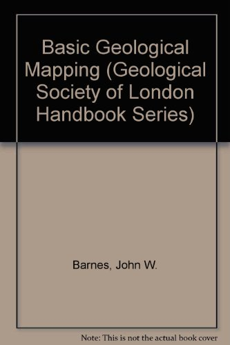 9780471932024: Basic Geological Mapping (Geological Society of London Professional Handbook)
