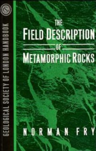 9780471932215: The Field Description of Metamorphic Rocks (Geological Society of London Handbook Series)
