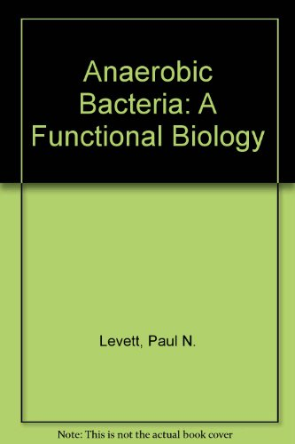 9780471932369: Anaerobic Bacteria: A Functional Biology