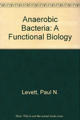9780471932376: Anaerobic Bacteria: A Functional Biology