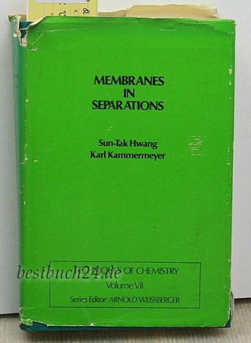 9780471932680: Membranes in Separations (Techniques of Chemistry)