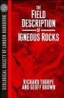 9780471932758: The Field Description of Igneous Rocks (Geological Society of London Handbook Series)