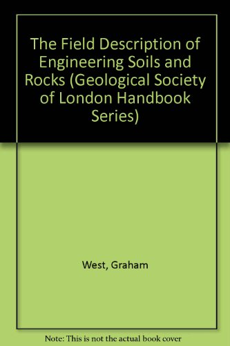 9780471932895: The Field Description of Engineering Soils and Rocks (Geological Society of London Handbook Series)