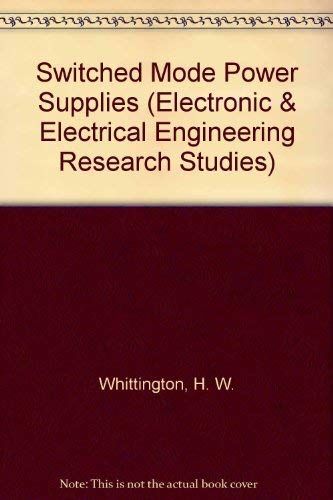 9780471933465: Switched Mode Power Supplies (Electronic & Electrical Engineering Research Studies)