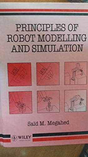 9780471933489: Principles of Robot Modelling and Simulation
