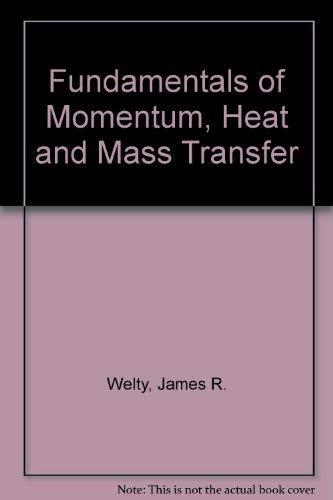 9780471933564: Fundamentals of Momentum, Heat and Mass Transfer