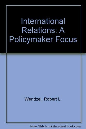 9780471933618: International Relations: A Policymaker Focus