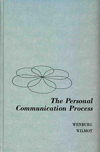 THE PERSONAL COMMUNICATION PROCESS: Wenburg, John R.