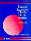 9780471933816: Structure Elucidation by Nmr in Organic Chemistry: A Practical Guide