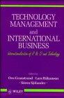 Technology Management and International Business: Internationalization of: Ove Grandstrand, Lars