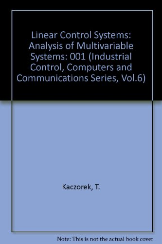 9780471934288: Linear Control Systems : Analysis of Multivariable Systems