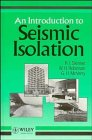 9780471934332: An Introduction to Seismic Isolation