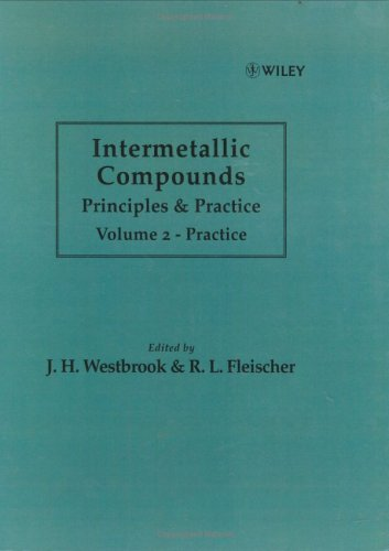 Intermetallic Compounds: Principles And Applications : Practice Vol2