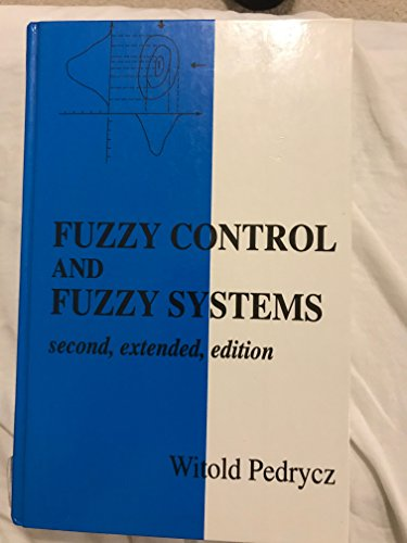 9780471934752: FUZZY CONTROL & FUZZY SYSTEMS 2/ED CL (Control Theory and Applications Research Studies Series)