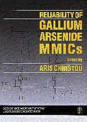 9780471934905: Reliability of Gallium Arsenide MMICs (Design And Measurement in Electronic Engineering)
