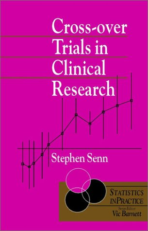 9780471934936: Cross-over Trials in Clinical Research