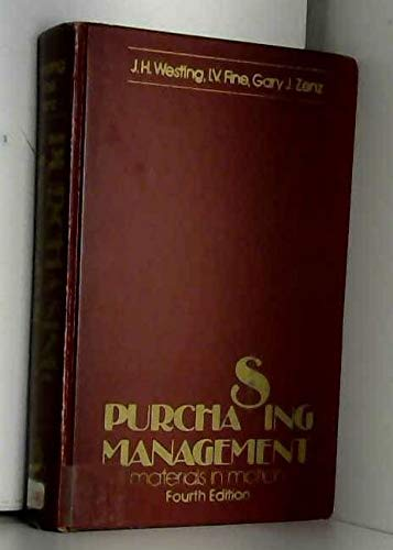 Purchasing Management : Materials in Motion: Gary J. Zenz;