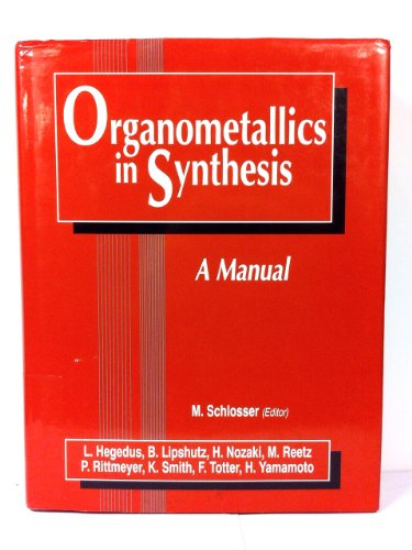 9780471936374: Organometallics in Synthesis: A Manual