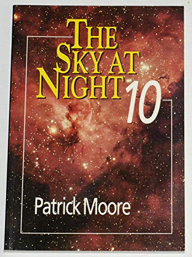 9780471937630: The Sky at Night (v. 10)