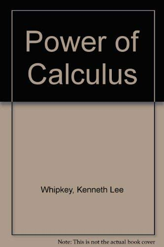 9780471937777: Power of Calculus